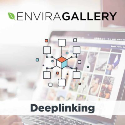 Envira Gallery Deeplink Addon